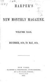 Harper's Magazine: Volume 42