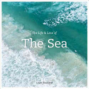 The Life And Love Of The Sea Book PDF