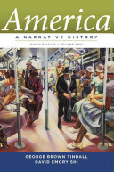 America  A Narrative History  Ninth Edition