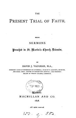 The present trial of faith  sermons PDF