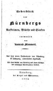 Ueberblick von Nürnbergs Aufkeimen, Blüthe und Sinken
