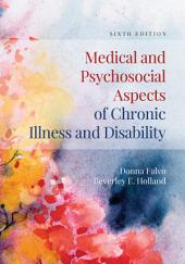 Medical and Psychosocial Aspects of Chronic Illness and Disability: Edition 6