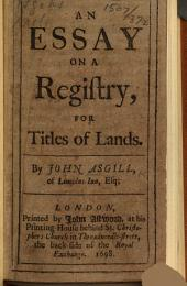 An Essay on a Registry, for Titles of Lands