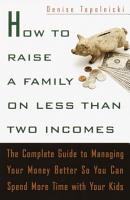 How to Raise a Family on Less Than Two Incomes PDF