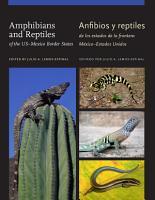 Amphibians and Reptiles of the US   Mexico Border States Anfibios y reptiles de los estados de la frontera M  xico   Estados Unidos PDF