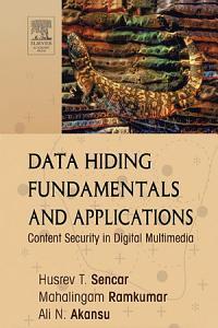 Data Hiding Fundamentals and Applications