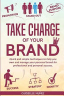 Take Charge of Your Brand