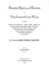 Scouts, Spies, and Heroes of the Great Civil War