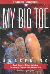 My Big Toe: Awakening