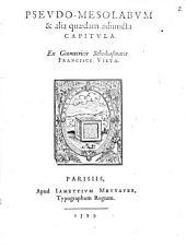 Pseudo-Mesolabvm & alia quaedam adiuncta Capitvla