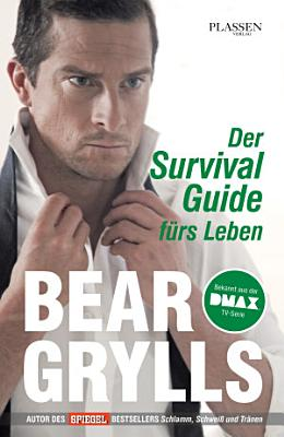 Der Survival Guide f  rs Leben PDF