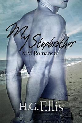My Stepbrother  MM Romance