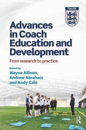 Advances in Coach Education and Development