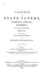 Calendar of State Papers, Foreign Series, of the Reign of Elizabeth: Preserved in the State Paper Department of Her Majesty's Public Record Office, Volume 10
