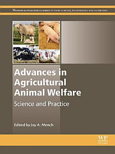Advances in Agricultural Animal Welfare