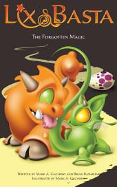 The Forgotten Magic: Fantasy Adventure for Kids