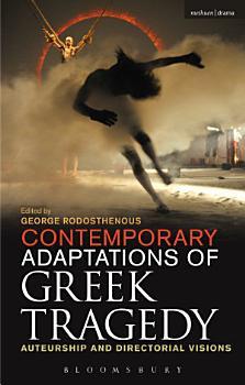 Contemporary Adaptations of Greek Tragedy PDF
