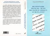 DICTIONNAIRE FRANÇAIS-RUSSE DES NOMS D'ANIMAUX ET DE PLANTES