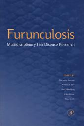 Furunculosis: Multidisciplinary Fish Disease Research