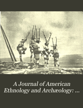 A Journal of American Ethnology and Archæology: A few summer ceremonials at the Tusayan pueblos, by J.W. Fewkes. Natal ceremonies of the Hopi Indians, by J.G. Owens. A report on the present condition of a ruin in Arizona called Casa Grande, by J.W. Fewkes