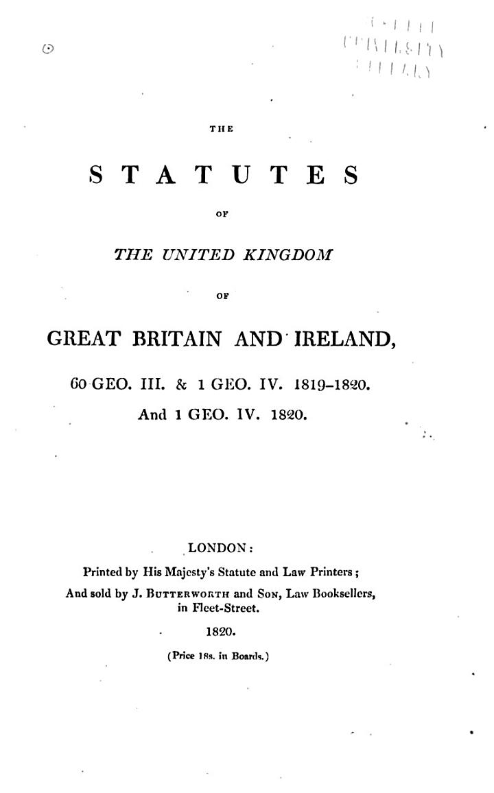 The Statutes of the United Kingdom of Great Britain and Ireland [1807-1868/69]