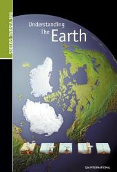 The Visual Guide to Understanding Planet Earth - Planet Earth