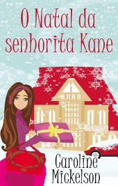 O Natal da senhorita Kane