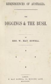 Reminiscences of Australia: The Diggings & the Bush