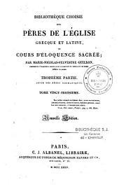 Bibliothèque choisie des Pères de l'Eglise grecque et latine, ou Cours d'éloquence sacrée