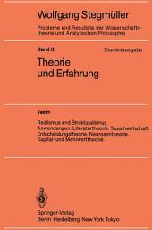 Realismus und Strukturalismus. Anwendungen: Literaturtheorie. Tauschwirtschaft. Entscheidungstheorie. Neurosentheorie. Kapital- und Mehrwerttheorie
