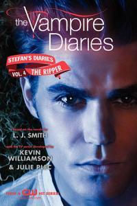 The Vampire Diaries  Stefan s Diaries  4  The Ripper PDF