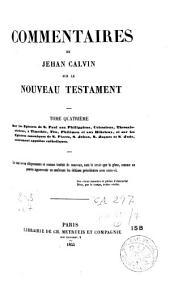 Commentaires de Jehan Calvin sur le Nouveau Testament: le tout reveu diligemment et comme traduit de nouveau, tant le texte que la glose, Volume3