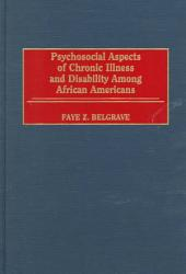 Psychosocial Aspects of Chronic Illness and Disability Among African Americans