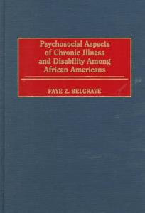 Psychosocial Aspects of Chronic Illness and Disability Among African Americans Book