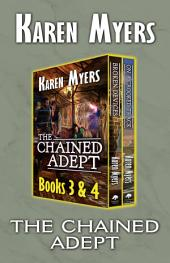 The Chained Adept (3-4): A Lost Wizard's Tale