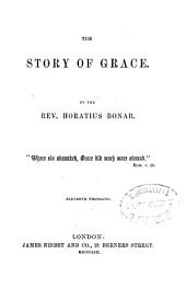 The story of grace: Volume 1