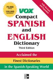 Vox Compact Spanish and English Dictionary, Third Edition (Paperback): Edition 3