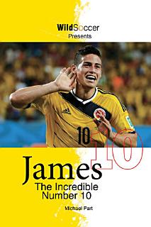 James The Incredible Number 10 Book