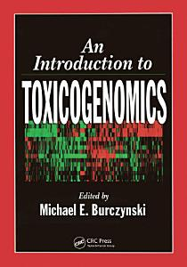 An Introduction to Toxicogenomics