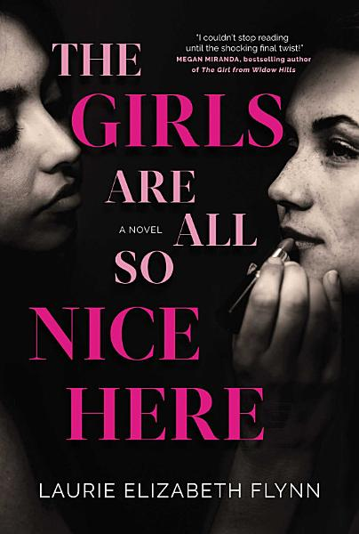 Download The Girls Are All So Nice Here Book