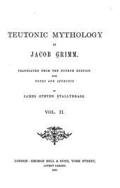 Teutonic Mythology: Volume 2
