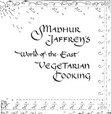 Madhur Jaffrey S World Of The East Vegetarian Cooking