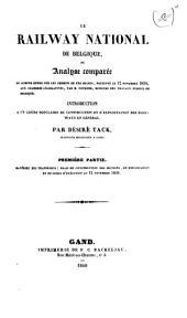 Le railway national de Belgique ou Analyse comparée du compte-rendu sur les chemins de fer belges: présenté le 12 novembre 1839, aux chambres législatives