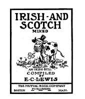 Irish-and Scotch Mixed: An Irish Bull