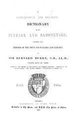 Burke's Genealogical and Heraldic History of Peerage, Baronetage and Knightage