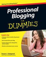 Professional Blogging For Dummies PDF