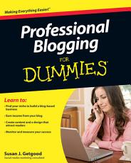 Professional Blogging For Dummies PDF