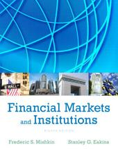 Financial Markets and Institutions: Edition 8