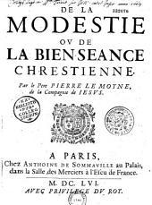 De la modestie et de la bienséance chrétienne, par Pierre Le Moyne