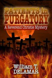 Patients in Purgatory
